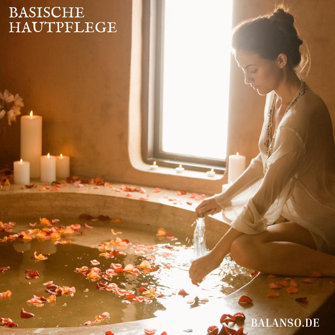 Basische Hautpflege – Pflege für Feinhäutige & Feinfühlige